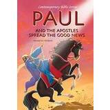 Paul And The Apostles Spread The Good News